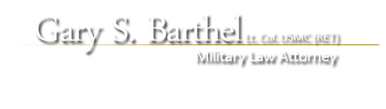 Gary S. Barthel, Lt. Col USMC (Ret.) Military Law Attorney