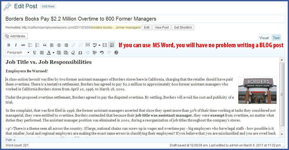If you can use Microsoft  Word, you will have no problem writing a BLOG post.